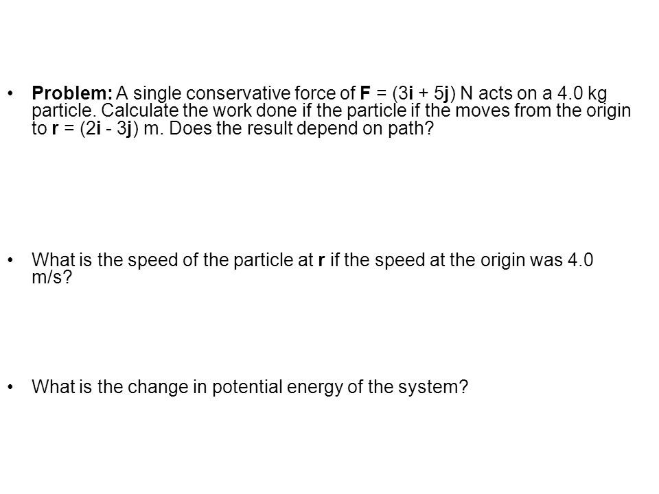 What is the change in potential energy of the system
