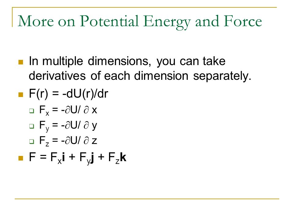 More on Potential Energy and Force