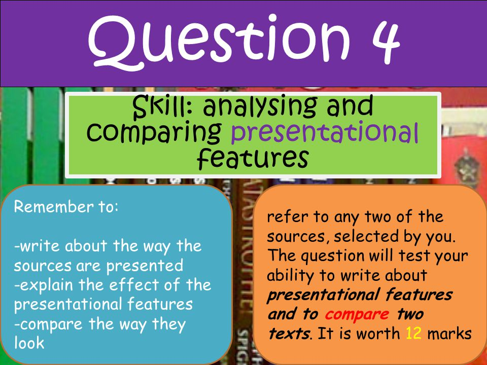 Skill: analysing and comparing presentational features