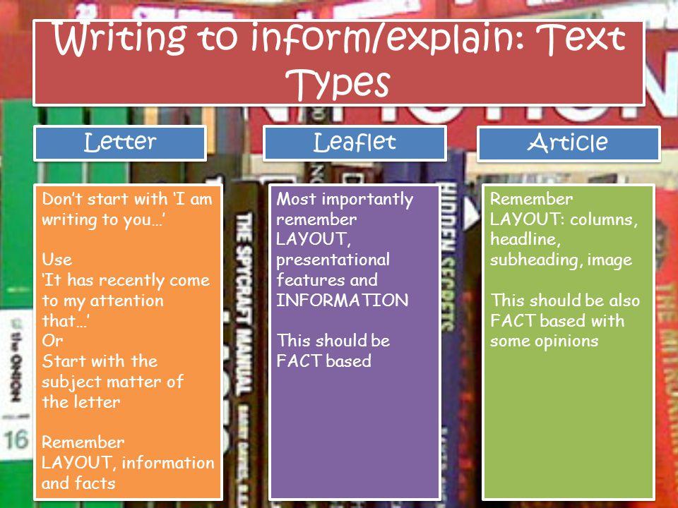 Writing to inform/explain: Text Types