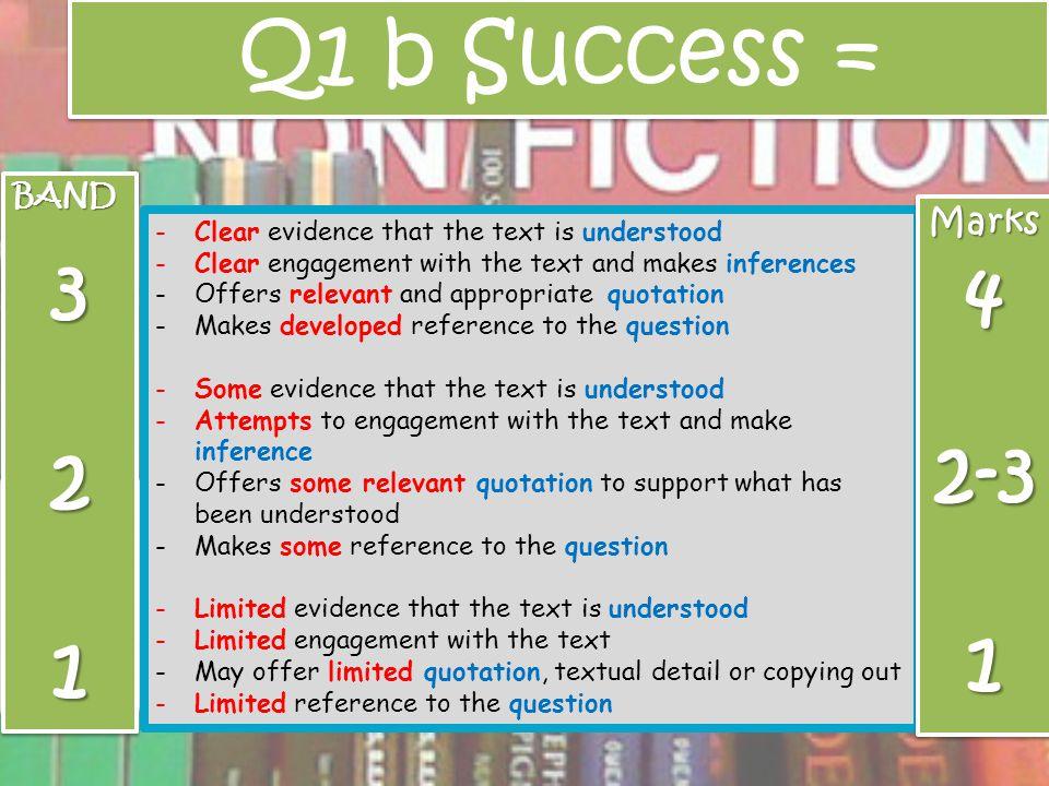 Q1 b Success = 3 4 2 2-3 1 1 Marks BAND
