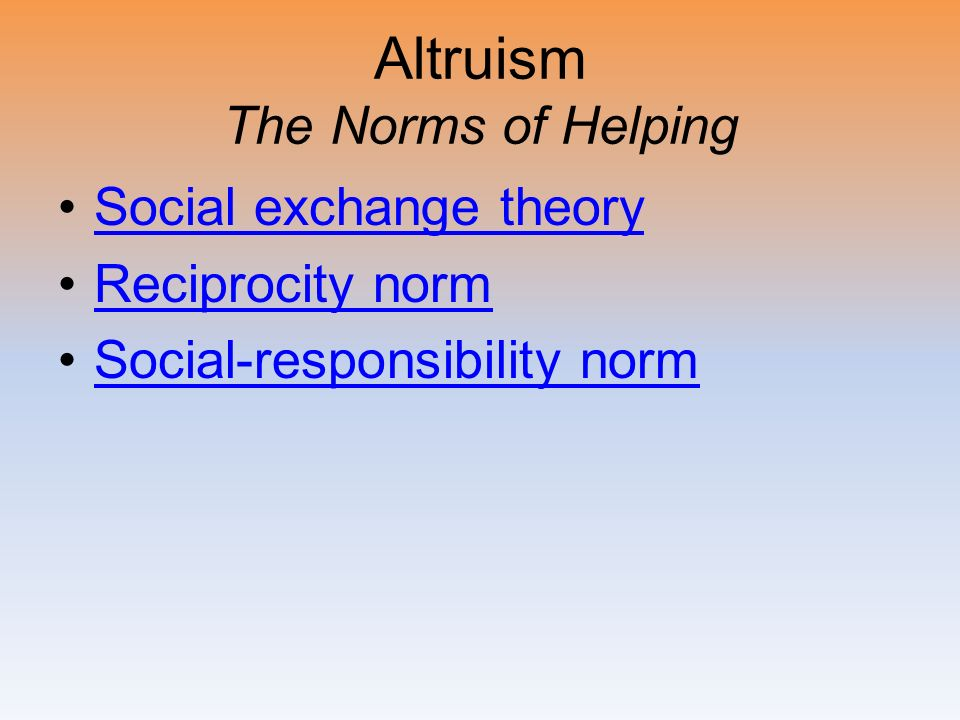 Altruism The Norms of Helping