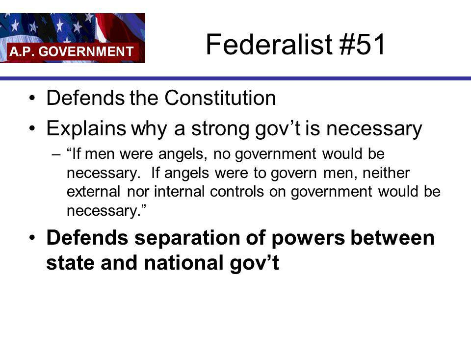 Federalist #51 Defends the Constitution