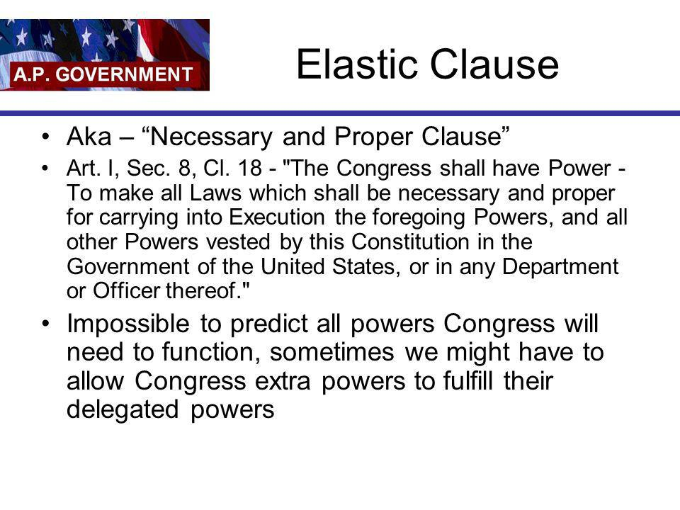 Elastic Clause Aka – Necessary and Proper Clause