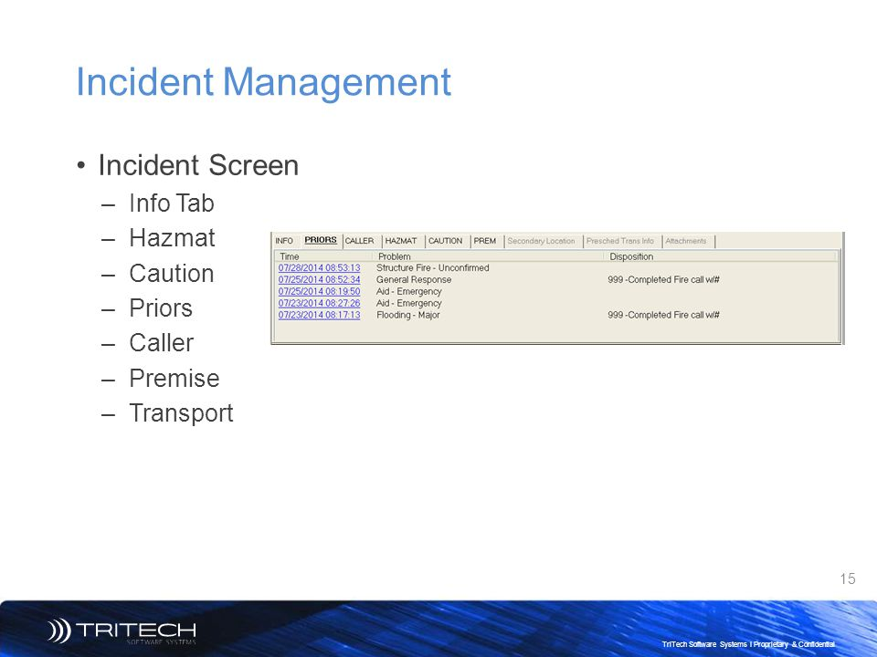 Incident Management Incident Screen Info Tab Hazmat Caution Priors