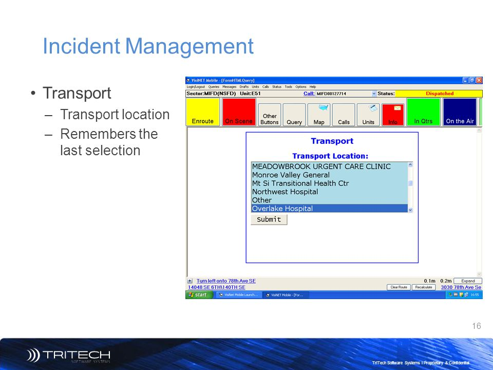Incident Management Transport Transport location
