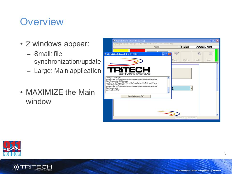Overview 2 windows appear: MAXIMIZE the Main window
