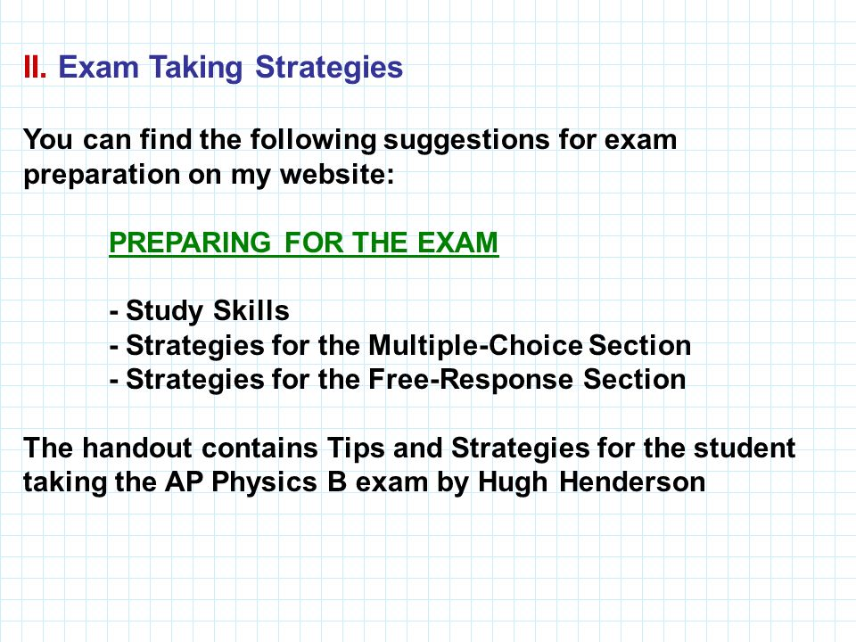 II. Exam Taking Strategies