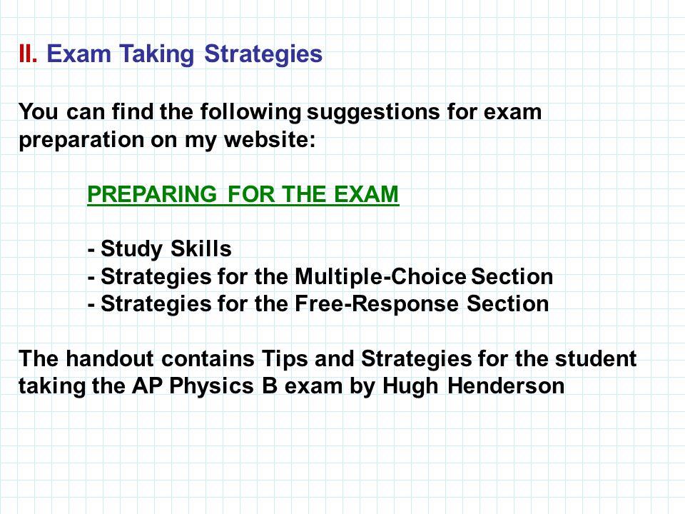 II. Exam Taking Strategies
