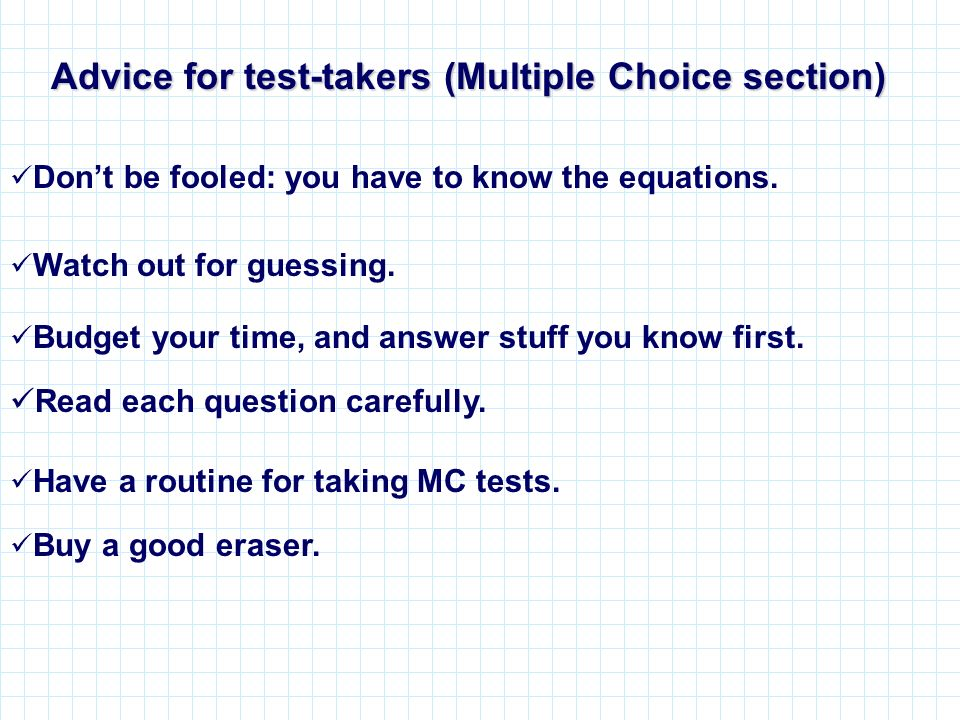 Advice for test-takers (Multiple Choice section)