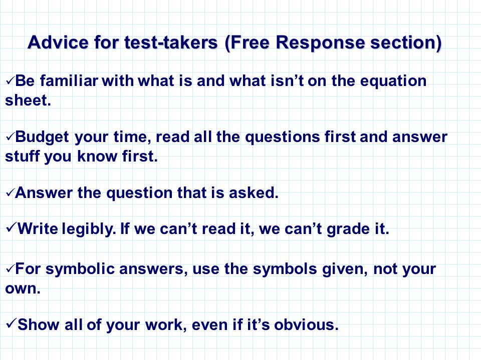 Advice for test-takers (Free Response section)