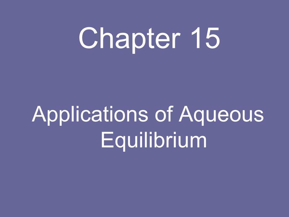 Applications of Aqueous Equilibrium