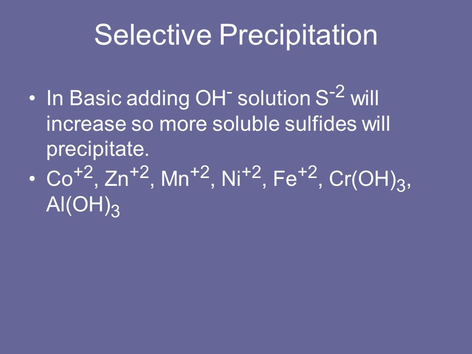 Selective Precipitation