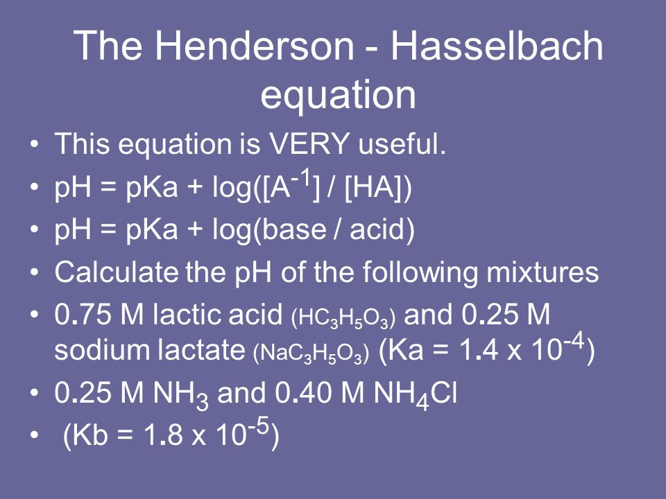 The Henderson - Hasselbach equation