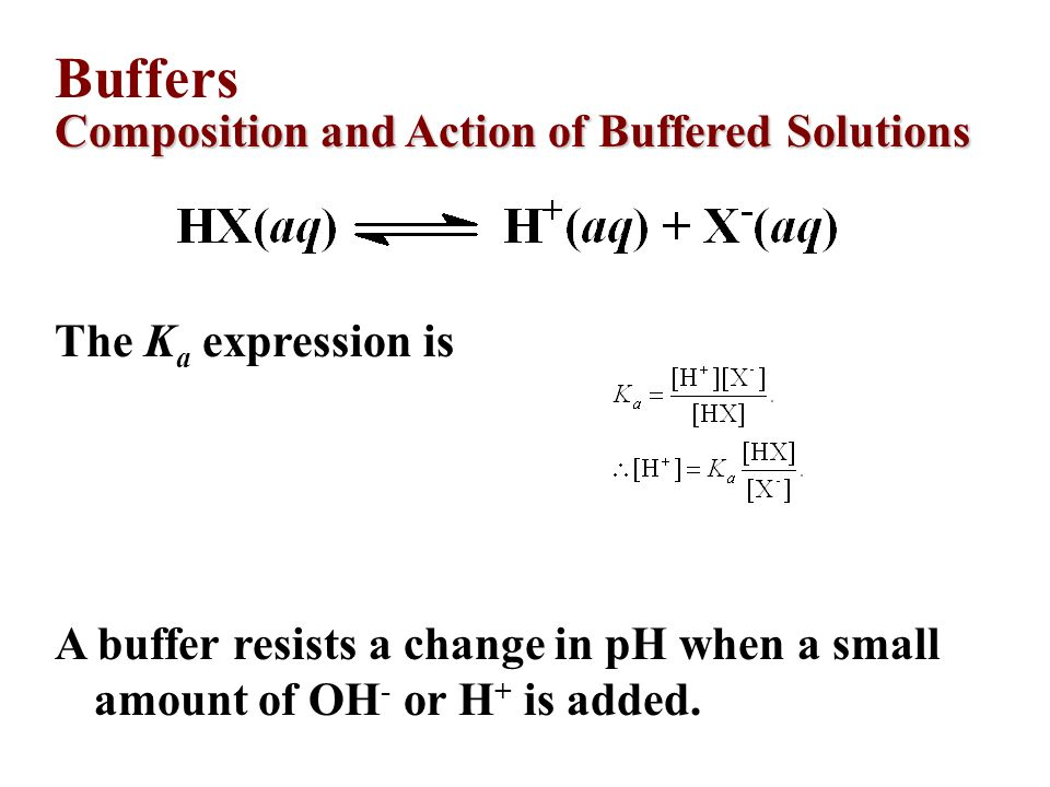 Buffers Composition and Action of Buffered Solutions