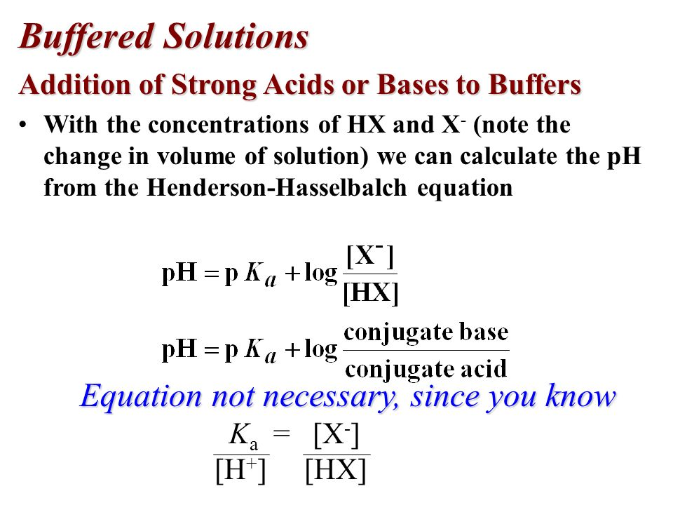 Buffered Solutions Equation not necessary, since you know
