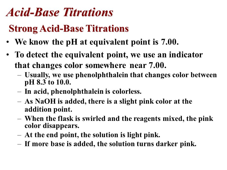 Acid-Base Titrations Strong Acid-Base Titrations