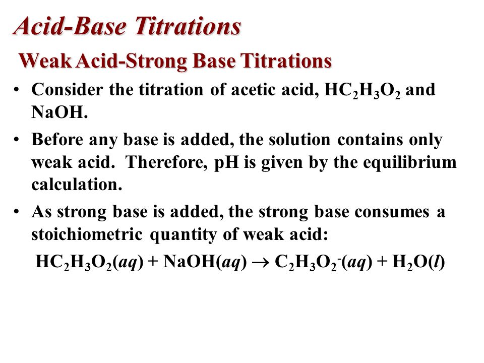 HC2H3O2(aq) + NaOH(aq)  C2H3O2-(aq) + H2O(l)