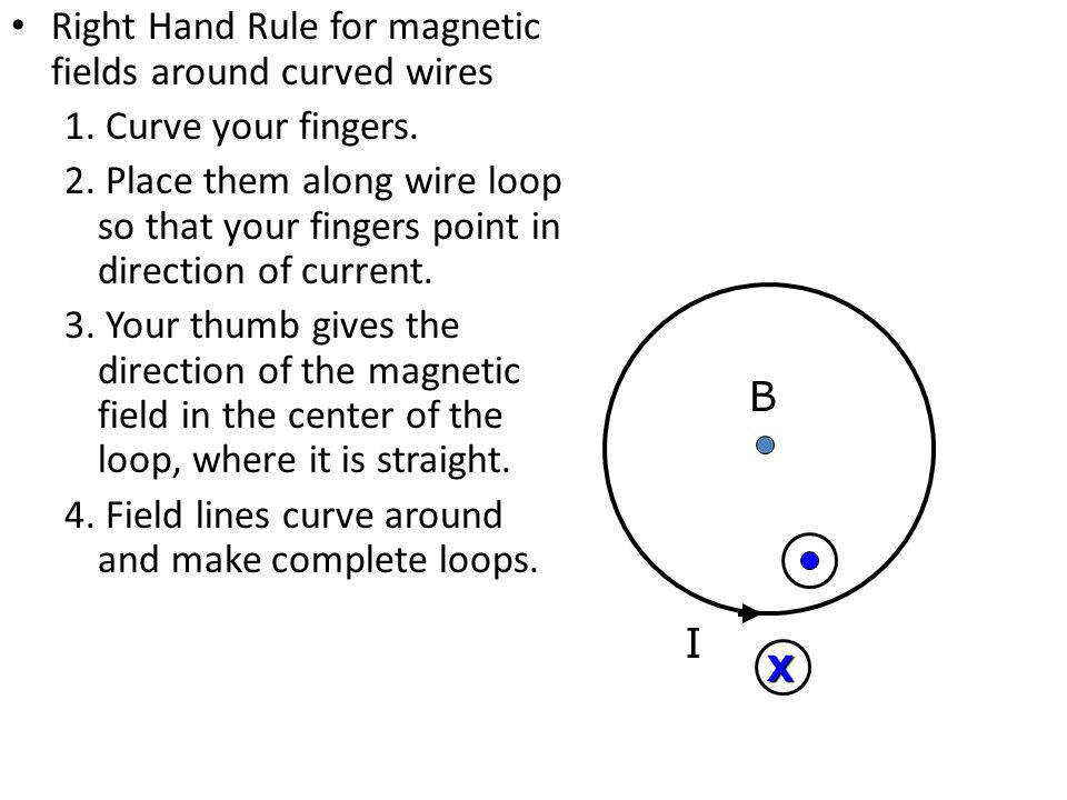 Right Hand Rule for magnetic fields around curved wires