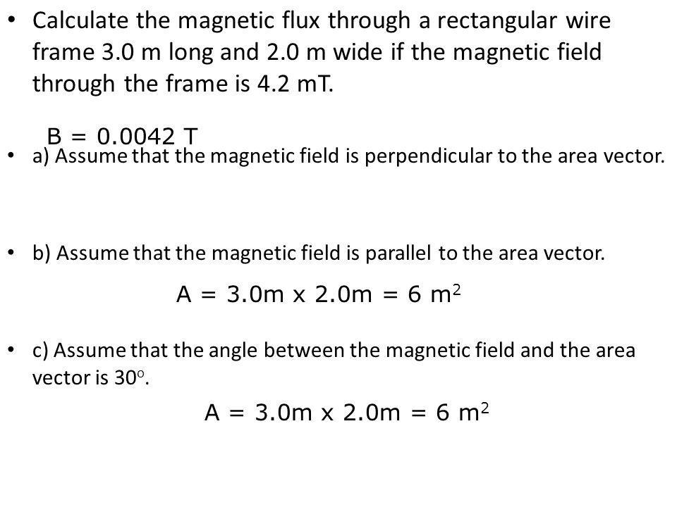 Calculate the magnetic flux through a rectangular wire frame 3