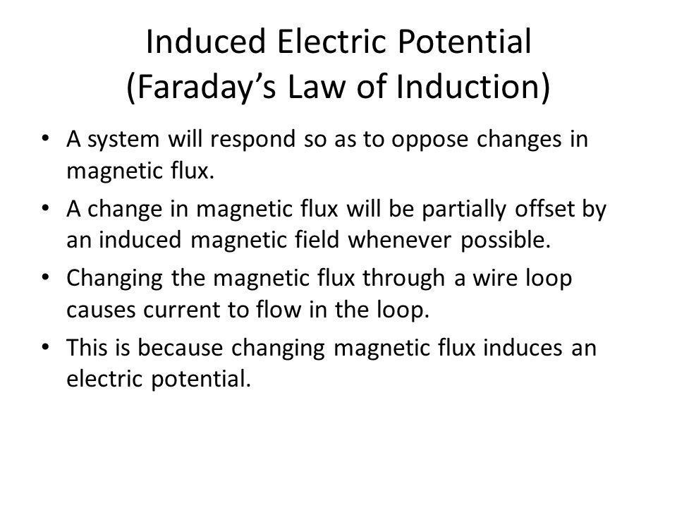 Induced Electric Potential (Faraday's Law of Induction)