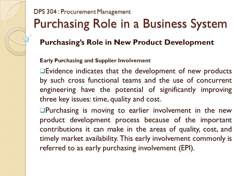DPS 304 : Procurement Management Purchasing Role in a Business System