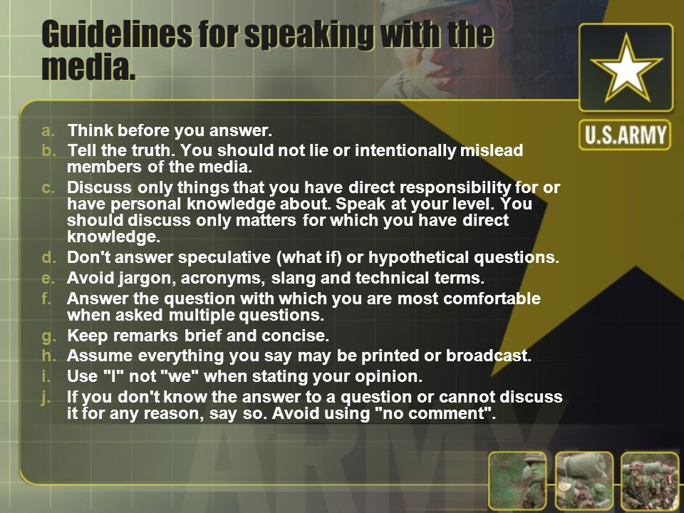Guidelines for speaking with the media.