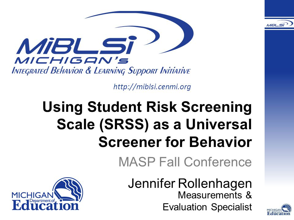 Using Student Risk Screening Scale (SRSS) as a Universal Screener for Behavior