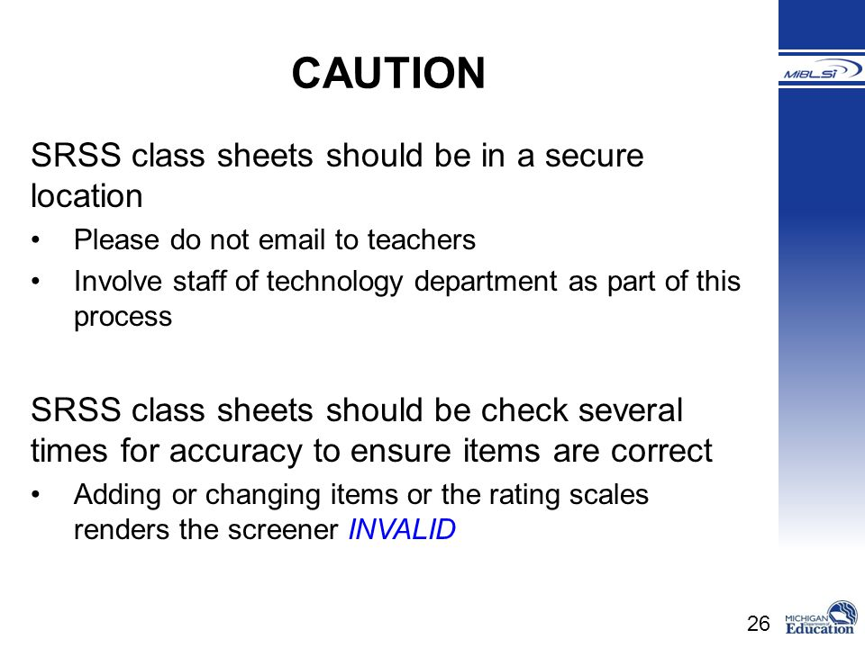 CAUTION SRSS class sheets should be in a secure location