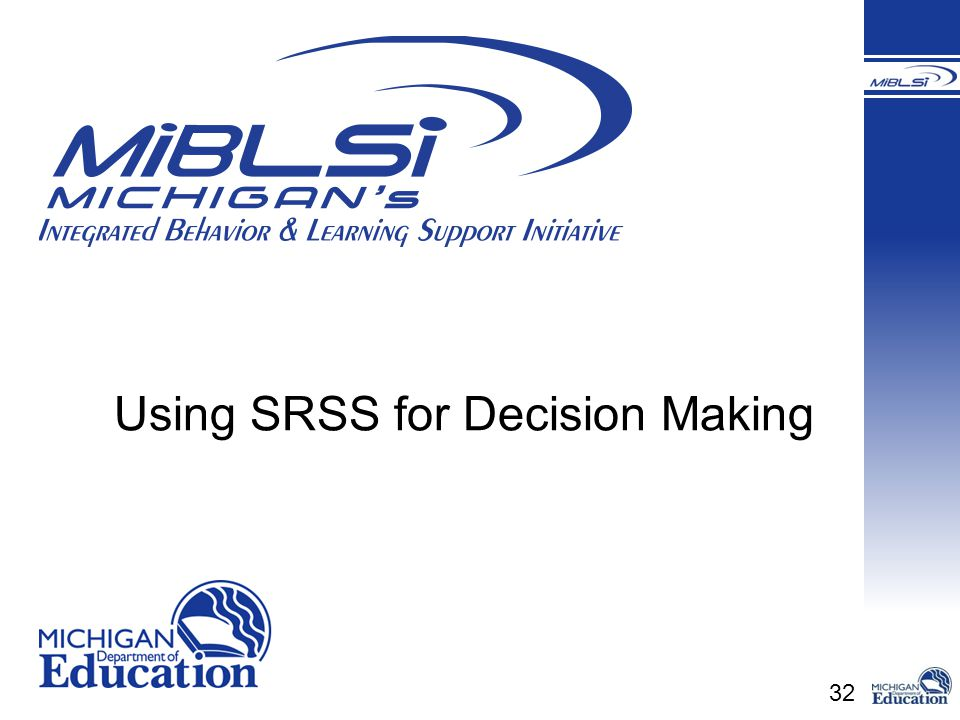Using SRSS for Decision Making