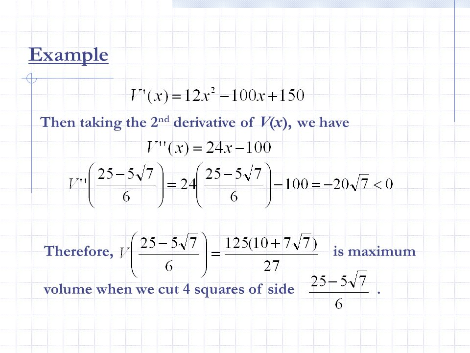 Example Then taking the 2nd derivative of V(x), we have