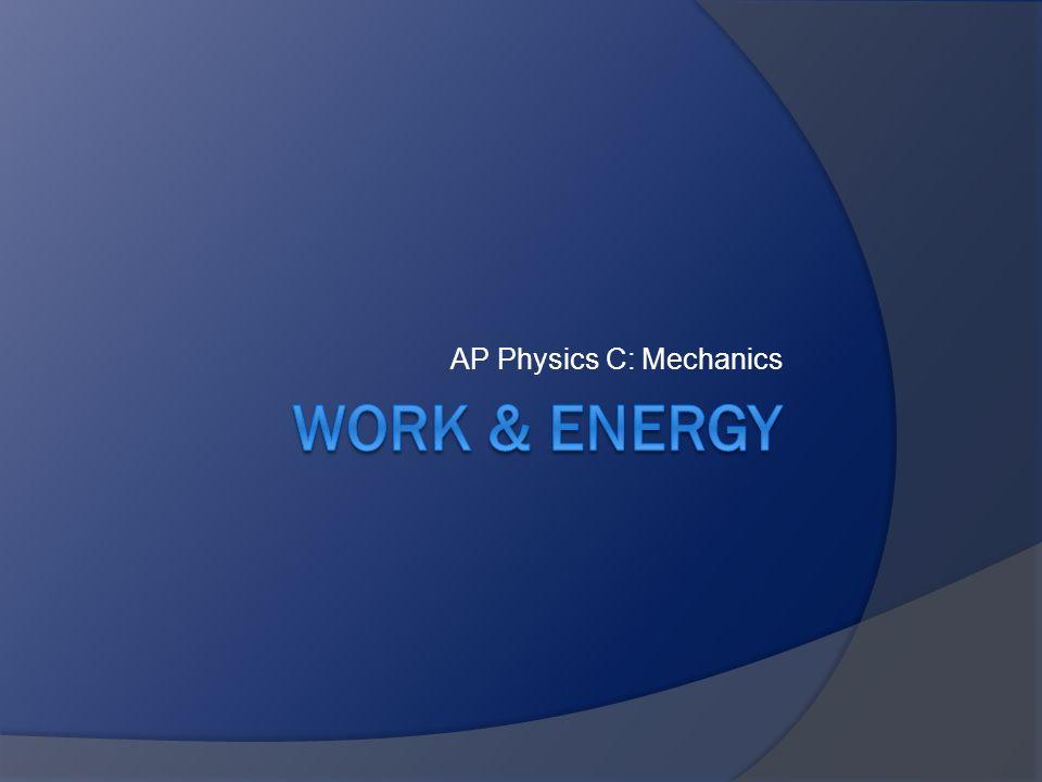 AP Physics C: Mechanics