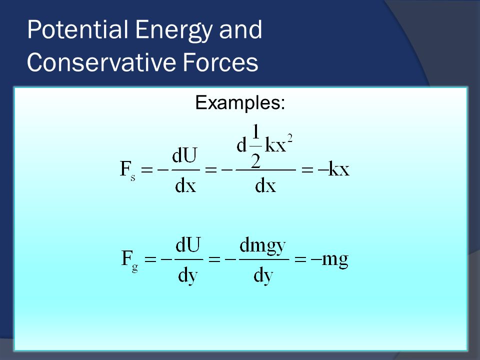 Potential Energy and Conservative Forces