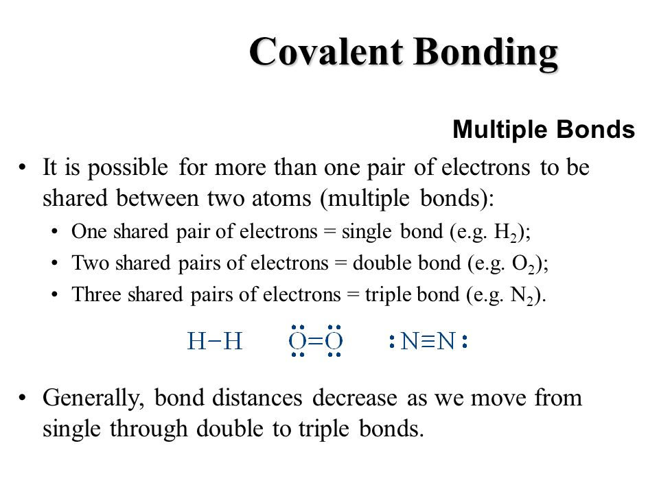 Covalent Bonding Multiple Bonds