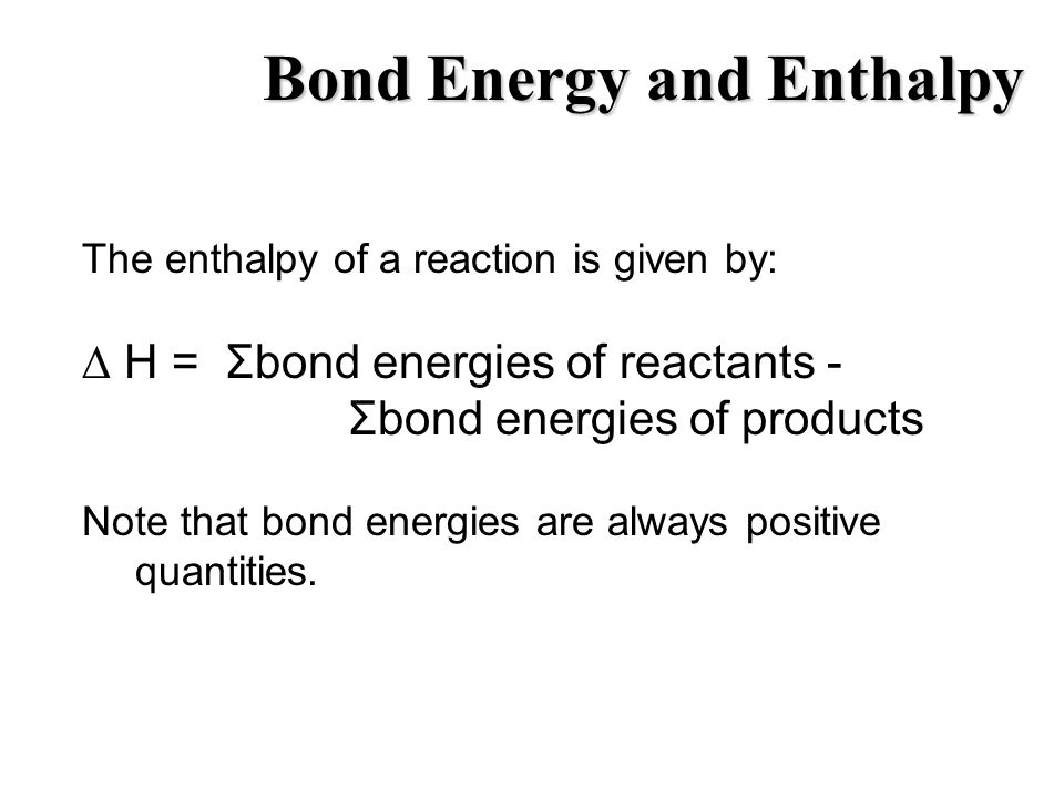 Bond Energy and Enthalpy