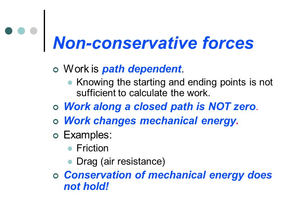 Non-conservative forces