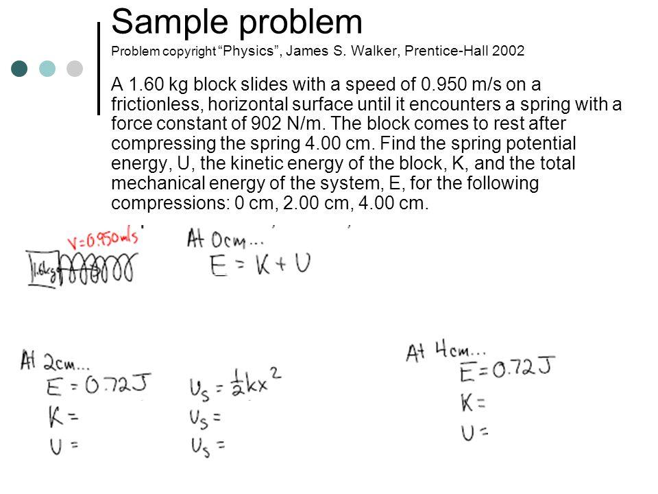 Sample problem Problem copyright Physics , James S