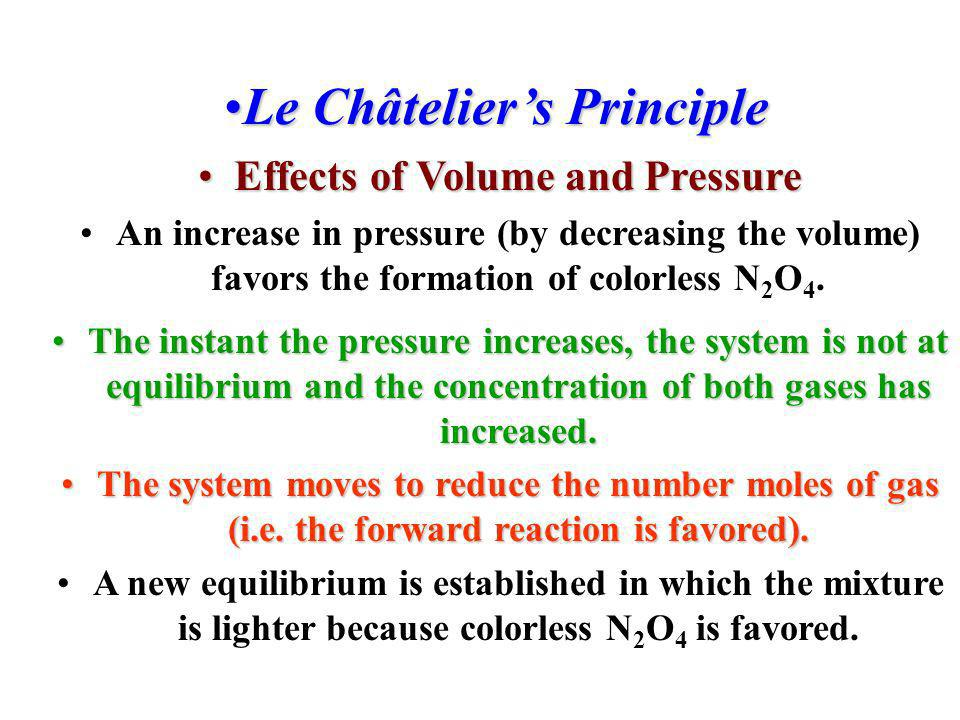 Le Châtelier's Principle Effects of Volume and Pressure