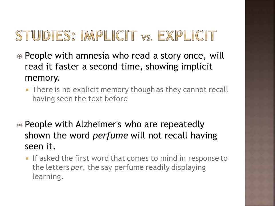 Studies: implicit vs. explicit