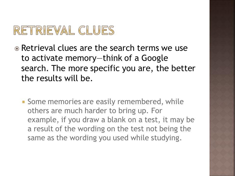 Retrieval clues