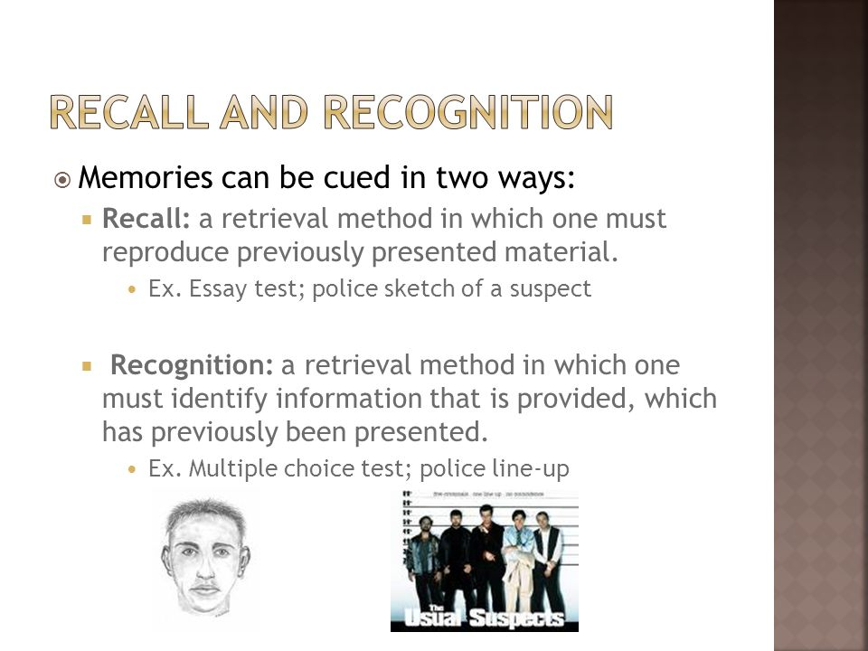 RECALL AND RECOGNITION