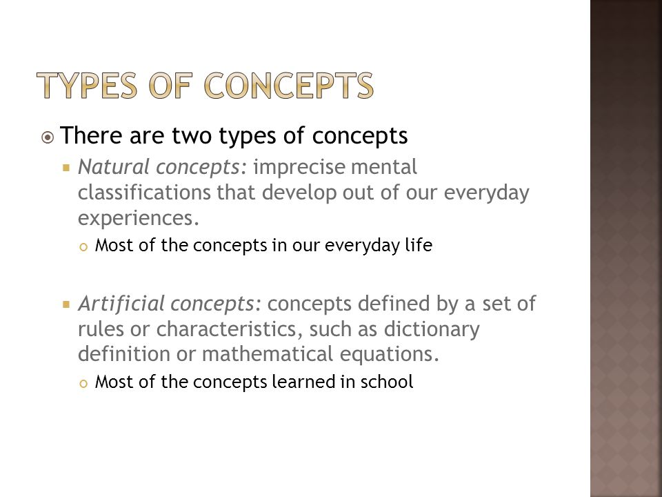 Types of Concepts There are two types of concepts