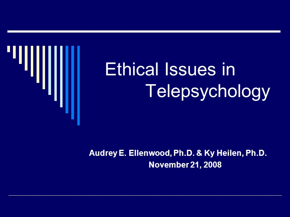 Ethical Issues in Telepsychology