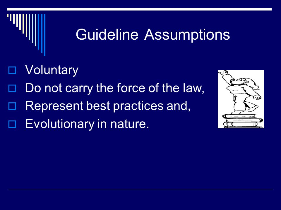 Guideline Assumptions