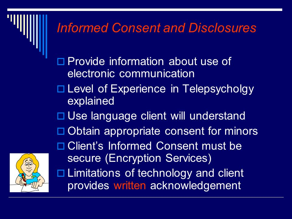 Informed Consent and Disclosures