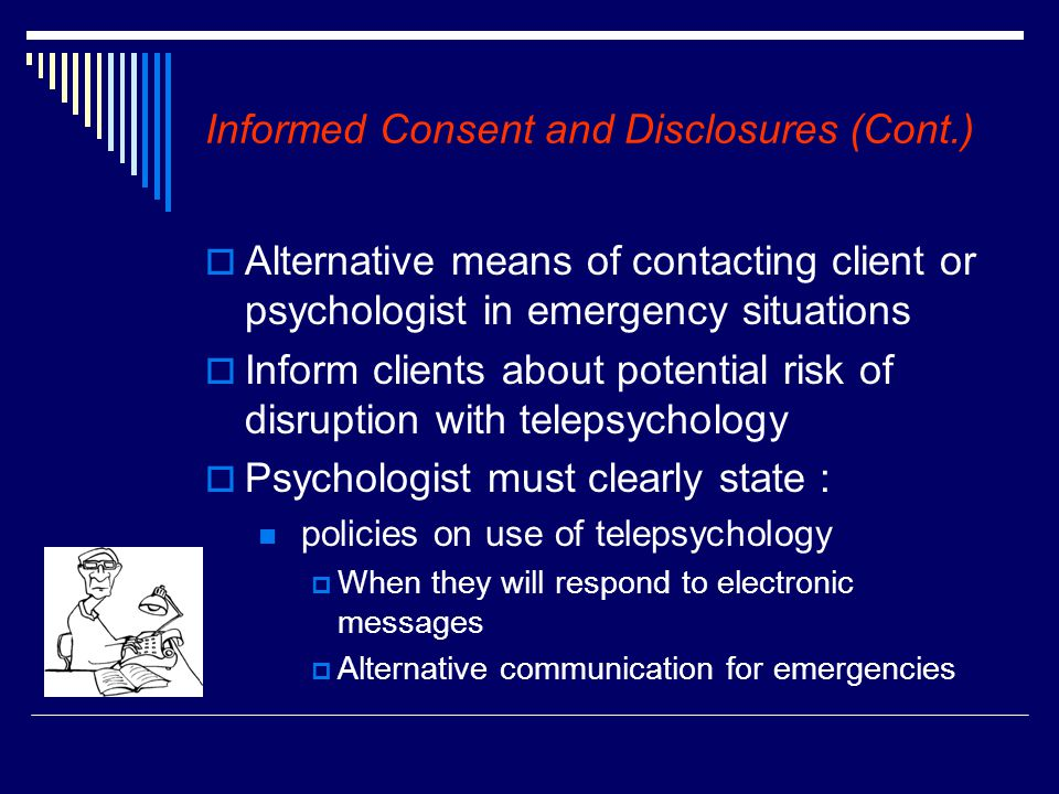 Informed Consent and Disclosures (Cont.)