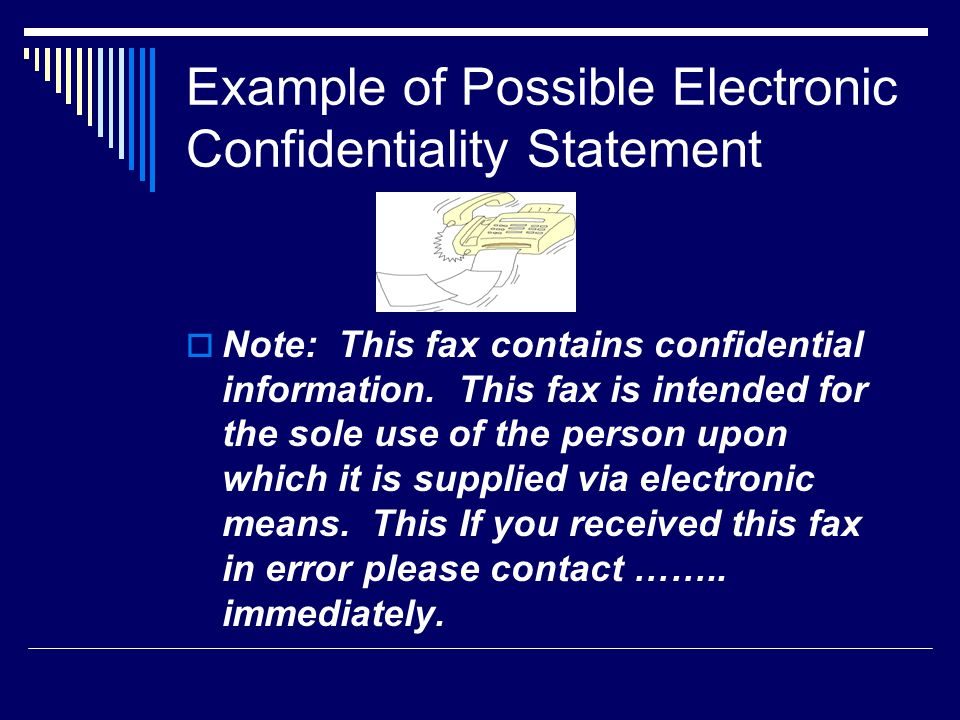 Example of Possible Electronic Confidentiality Statement