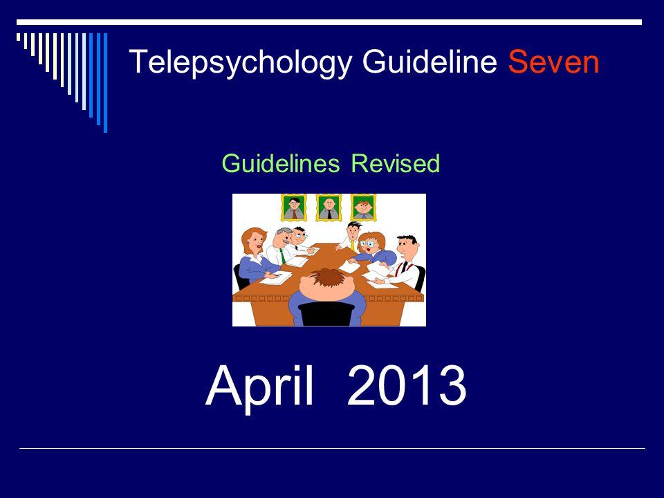 Telepsychology Guideline Seven