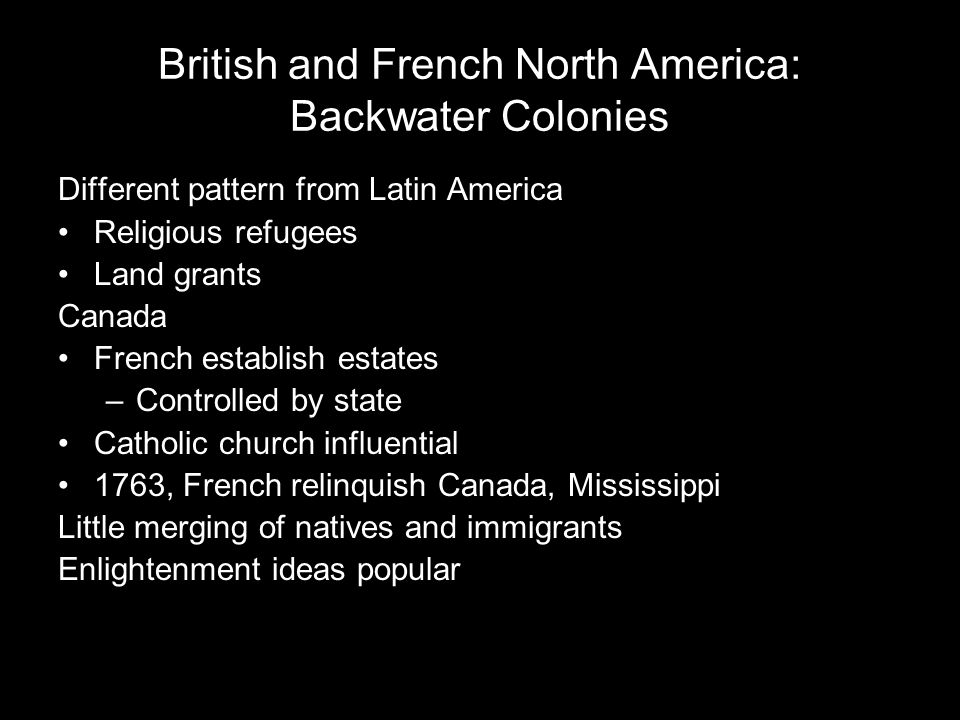 British and French North America: Backwater Colonies