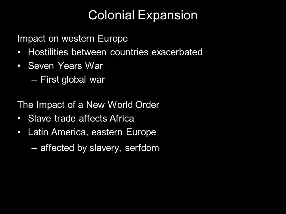 Colonial Expansion Impact on western Europe